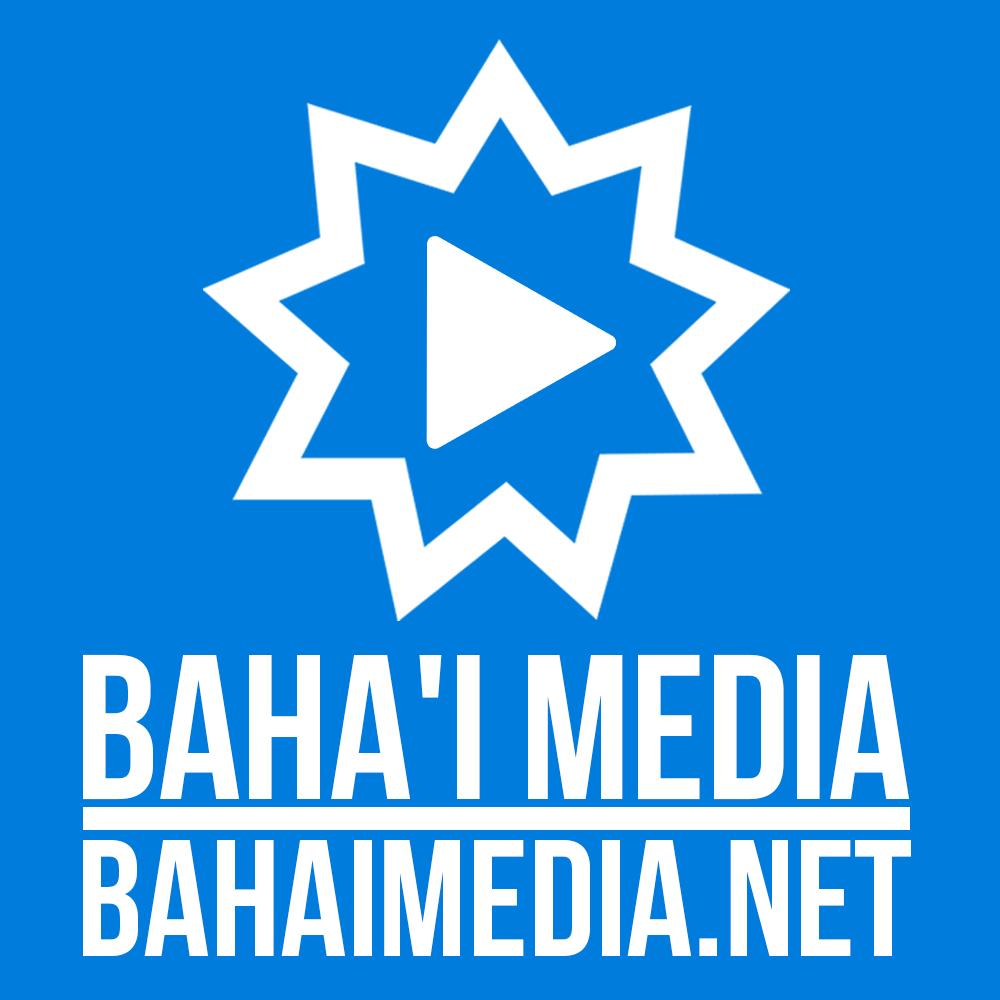 Baha'i Media